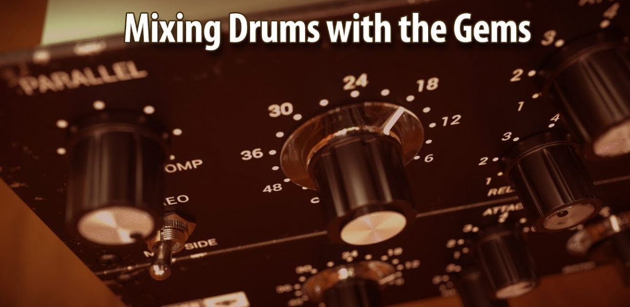 How to mix Drums with Overloud Gems
